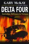 Delta Four: Australian Riflemen in Vietnam