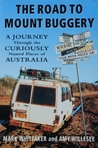 The Road to Mount Buggery: A Journey Through the Curiously Named Places of Australia