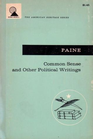 Common Sense and Other Political Writing (American Heritage Series)