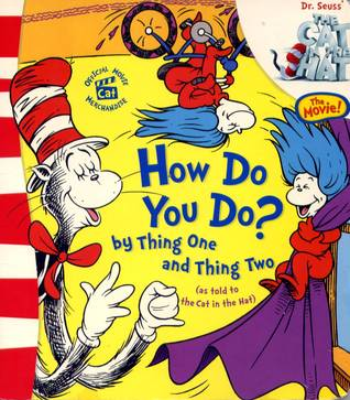 How Do You Do? by Thing One and Thing Two by Christopher Moroney