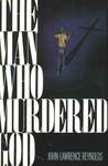 The Man Who Murdered God (Joe McGuire, #1)