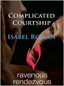 Complicated Courtship by Isabel Roman