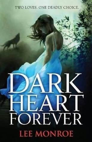Dark Heart Forever by Lee Monroe