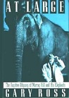 At Large: The Fugitive Odyssey of Murray Hill and His Elephants