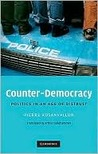 Counter-Democracy: Politics in an Age of Distrust