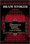 Dracula's Guest and Other Tales of Horror