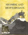Hannibal and His 37 Elephants