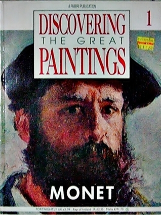 Discovering The Great Paintings: Monet