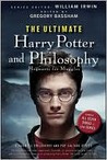The Ultimate Harry Potter and Philosophy by William Irwin