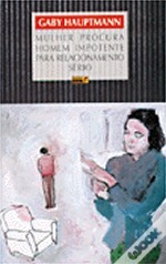 Mulher Procura Homem Impotente para Relacionamento Sério by Gaby Hauptmann