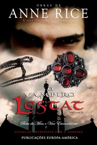 O Vampiro LestatII (Crónicas dos Vampiros #2, part 2)
