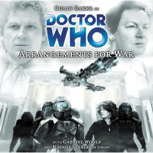 Doctor Who: Arrangements for War(Big Finish Doctor Who Audio Dramas 57)