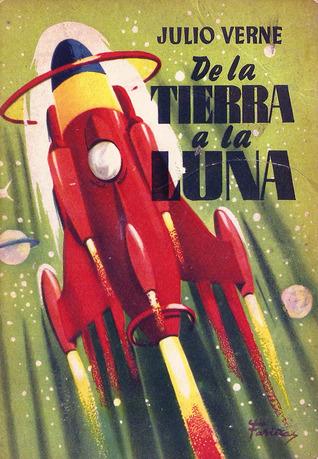 De la Tierra a la Luna (Colección Juvenil Cadete, #92)