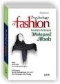 Psychology of Fashion: Fenomena Perempuan (Melepas) Jilbab