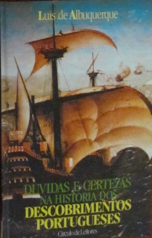 Dúvidas e Certezas na História dos Descobrimentos Portugueses II