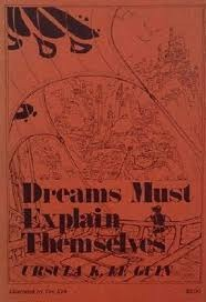 Dreams Must Explain Themselves
