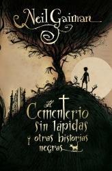 El cementerio sin lápidas y otras historias negra...