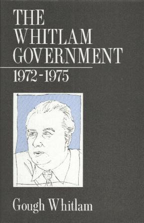 The Whitlam Government 1972-1975