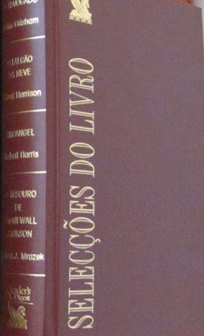 Reader's Digest: O Advogado / O Falcão da Neve / Arcangel / O Tesouro de Stonewall Jackson