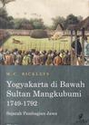 Yogyakarta di Bawah Sultan Mangkubumi, 1749-1792: Sejarah Pembagian Jawa