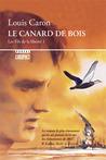 Le Canard de bois (Les Fils de la liberté, #1)