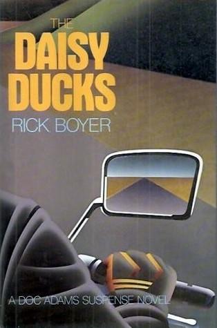 The Daisy Ducks: A Doc Adams Suspense Novel