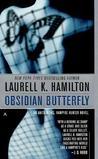 Obsidian Butterfly (Anita Blake, Vampire Hunter, #9)