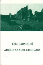 The Saints of Anglo-Saxon England, Volume 2