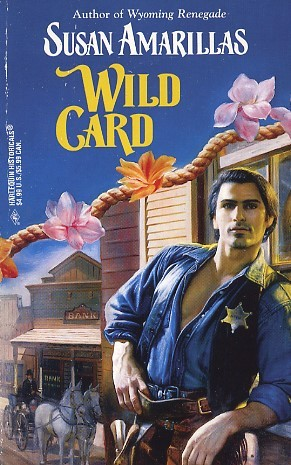 Wild Card (Harlequin Historicals #388)