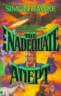 The Inadequate Adept by Simon Hawke