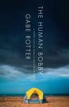 The Human Bobby: ...