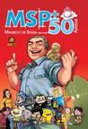MSP: Mauricio de Sousa por mais 50 artistas