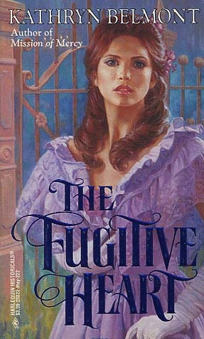 The Fugitive Heart (Harlequin Historical #222)