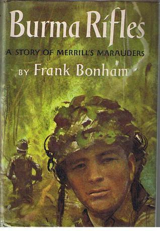 Burma Rifles by Frank Bonham