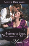 Notorious Lord, Compromised Miss