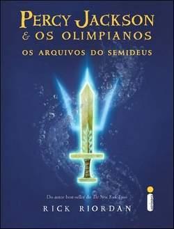 Os Arquivos do Semideus (Percy Jackson e os Olimpianos)