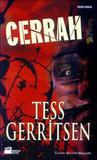 Cerrah by Tess Gerritsen