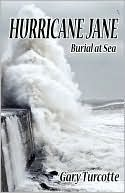 Hurricane Jane: Burial at Sea