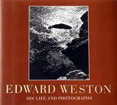 Edward Weston – His Life and Photographs