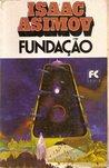 Fundação - trilogia (Foundation, #1-3)