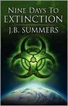 Nine Days to Extinction
