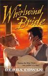 Whirlwind Bride (Whirlwind, Texas, #1)