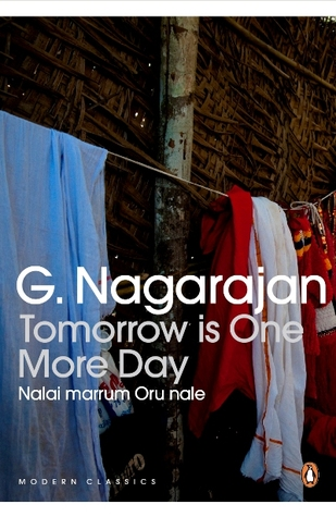 Tomorrow Is One More Day by G. Nagarajan