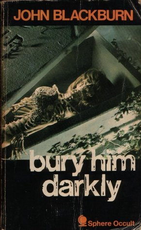 Bury Him Darkly