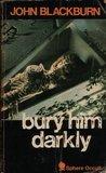Bury Him Darkly