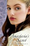Anastasia's Secret by Susanne Dunlap