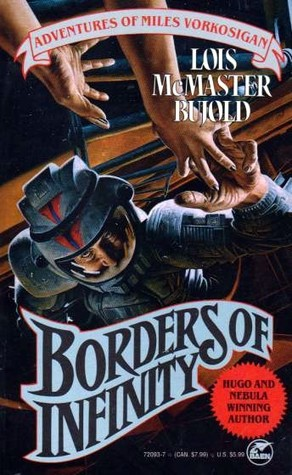 Borders of Infinity (Vorkosigan Saga, #8...