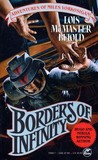 Borders of Infinity by Lois McMaster Bujold