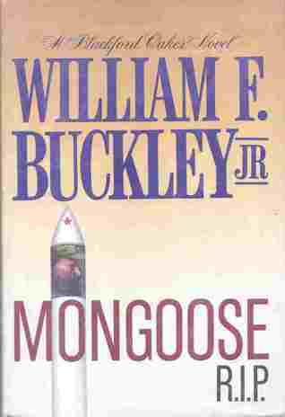 Mongoose, R.I.P. by William F. Buckley Jr.
