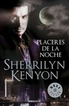 Placeres de la noche by Sherrilyn Kenyon